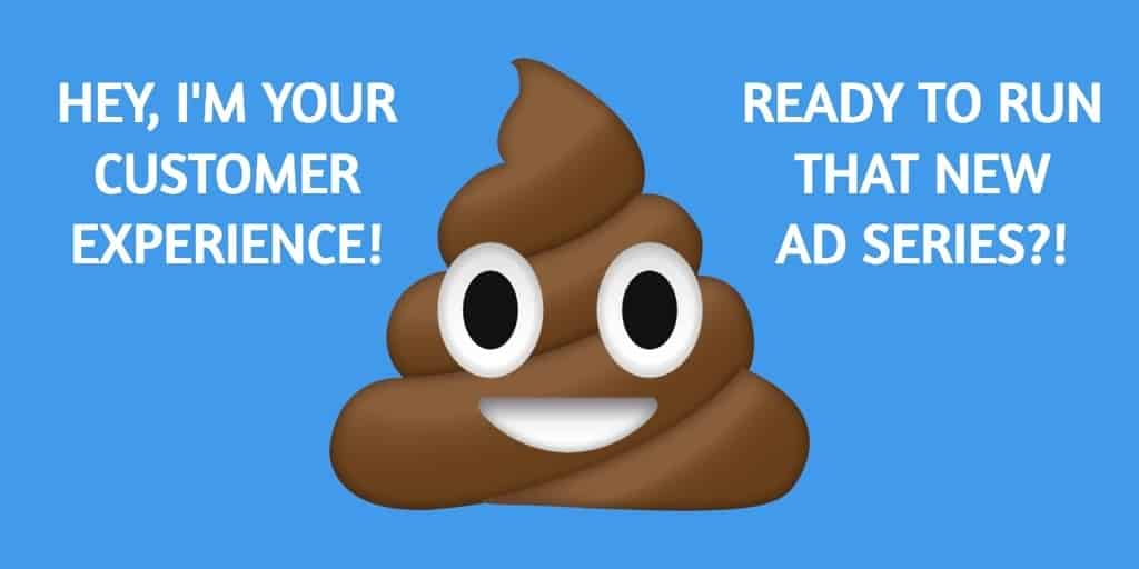 Before you launch social advertising campaigns, fix your crappy customer experience