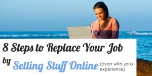woman working at laptop on beach, text overlay 8 steps to replace your job by selling stuff online (even with zero experience)
