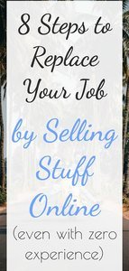 8 steps to replace your job by selling products online, text overlay