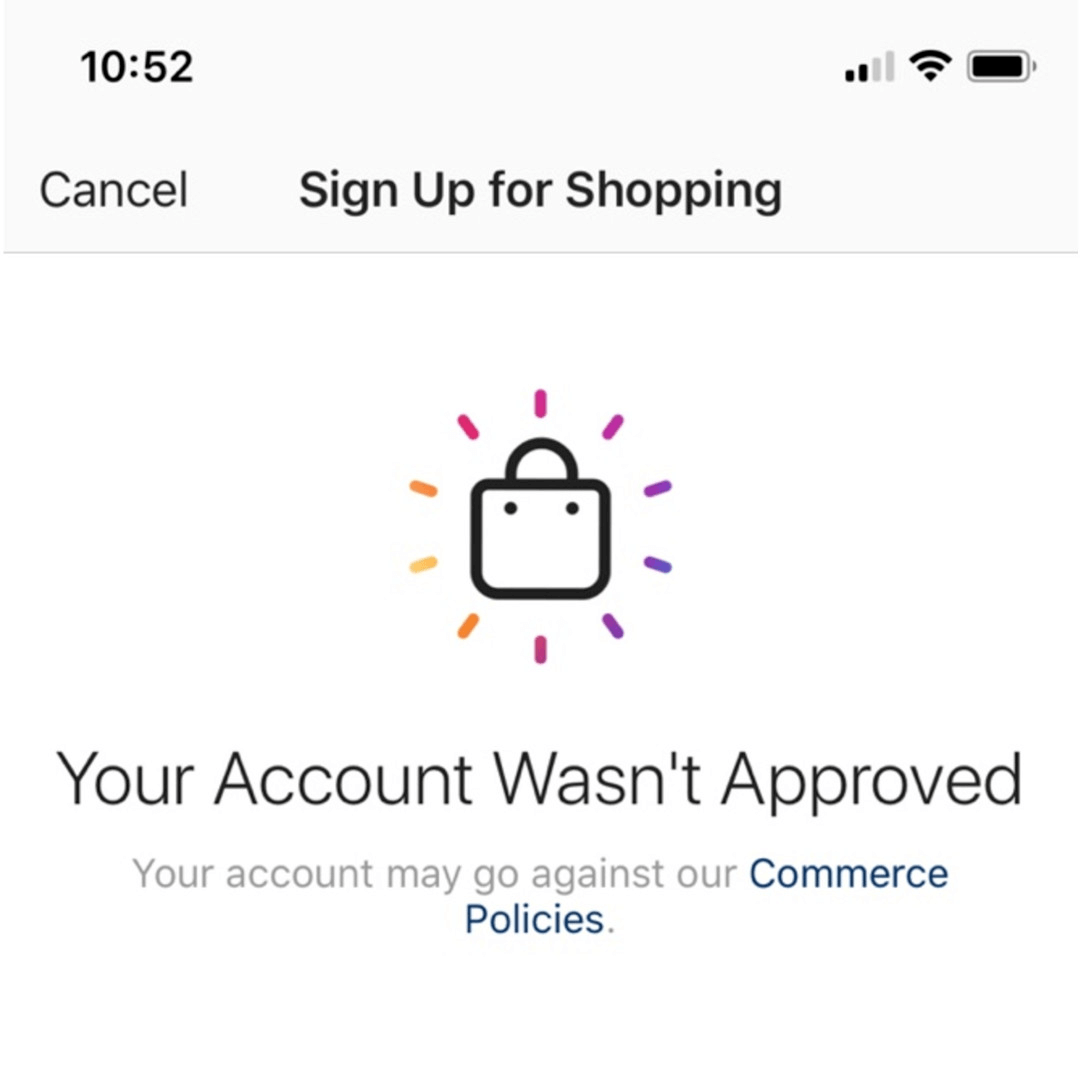 Rejection message from instagram shopping